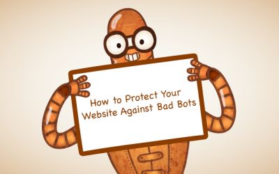 How to Protect Your Website Against Bad Bots
