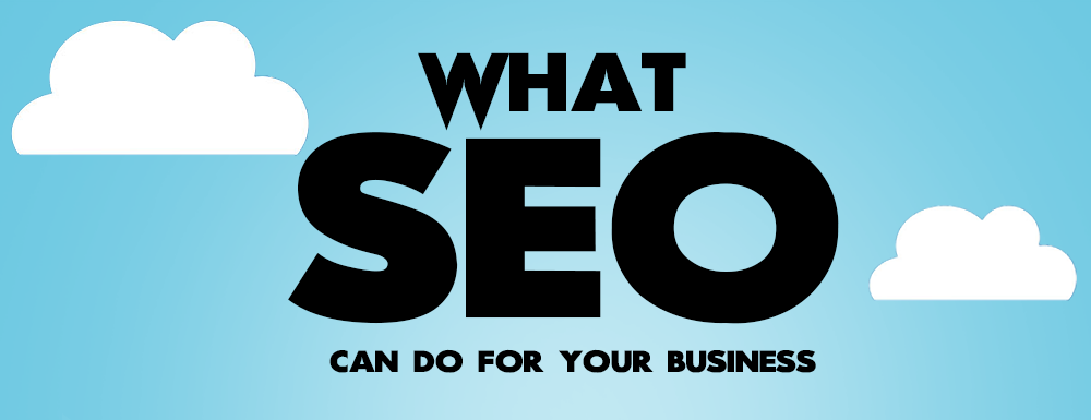 [Infographic] What SEO can do for your Business