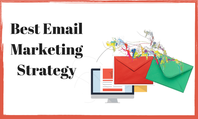 Effective Email Marketing Strategy for Successful Business